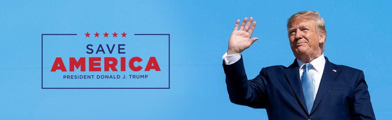 Save America - President Donald J. Trump