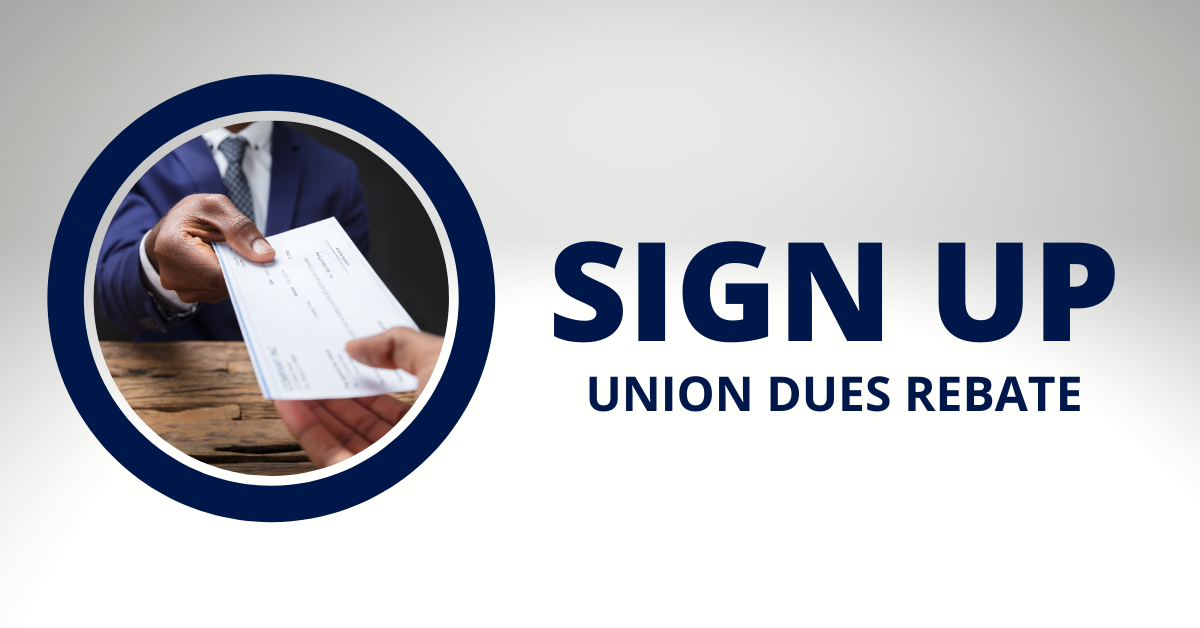 Sign up  union dues rebate