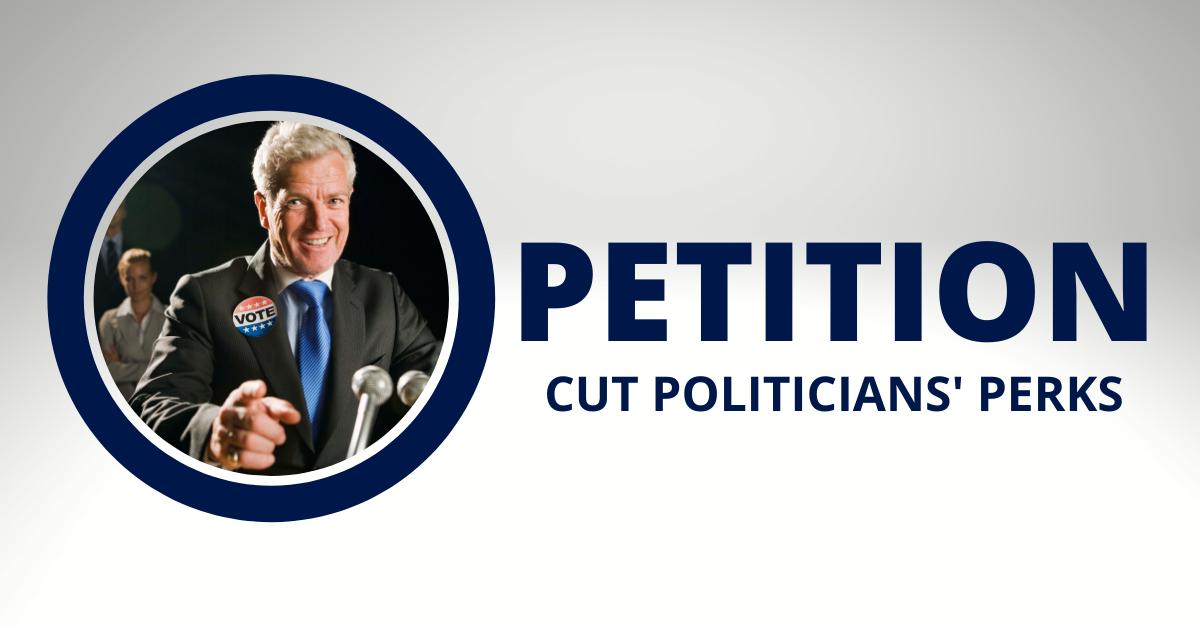 Petition  cut politicians' perks %281%29
