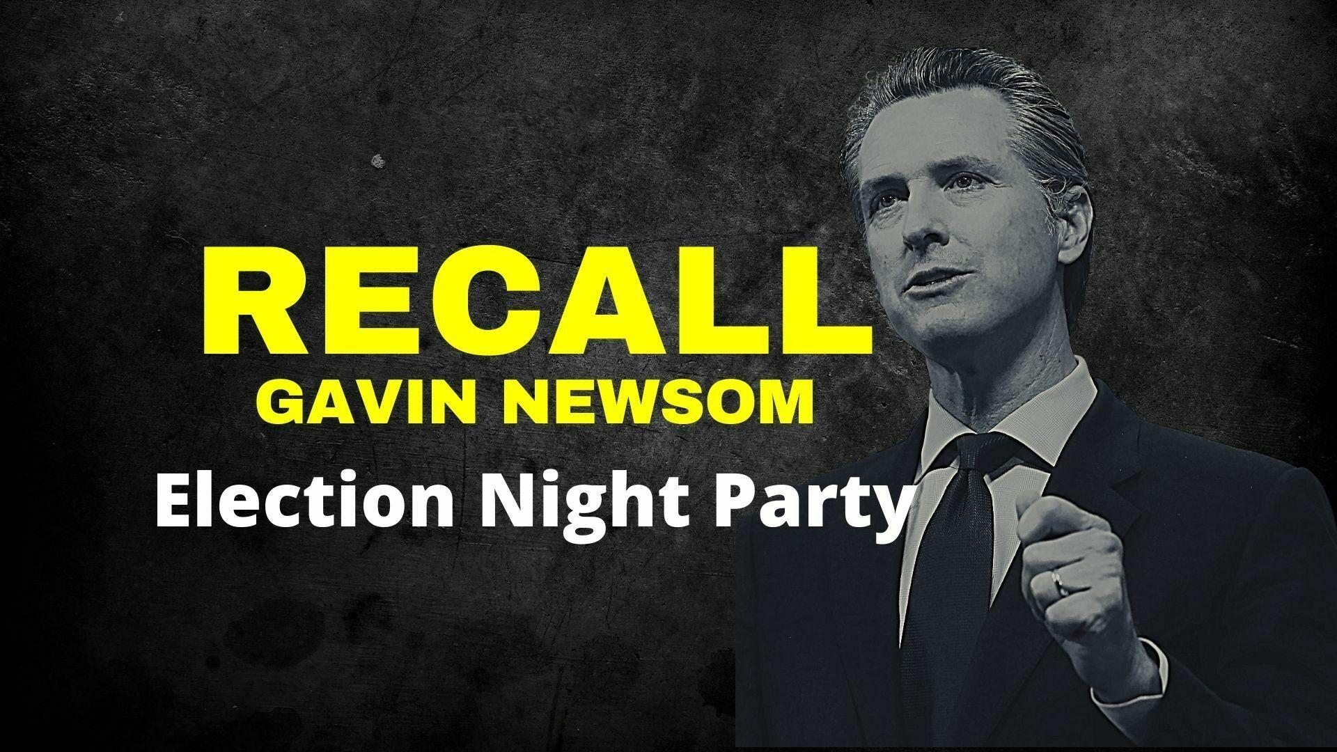 Recall newsom election night party