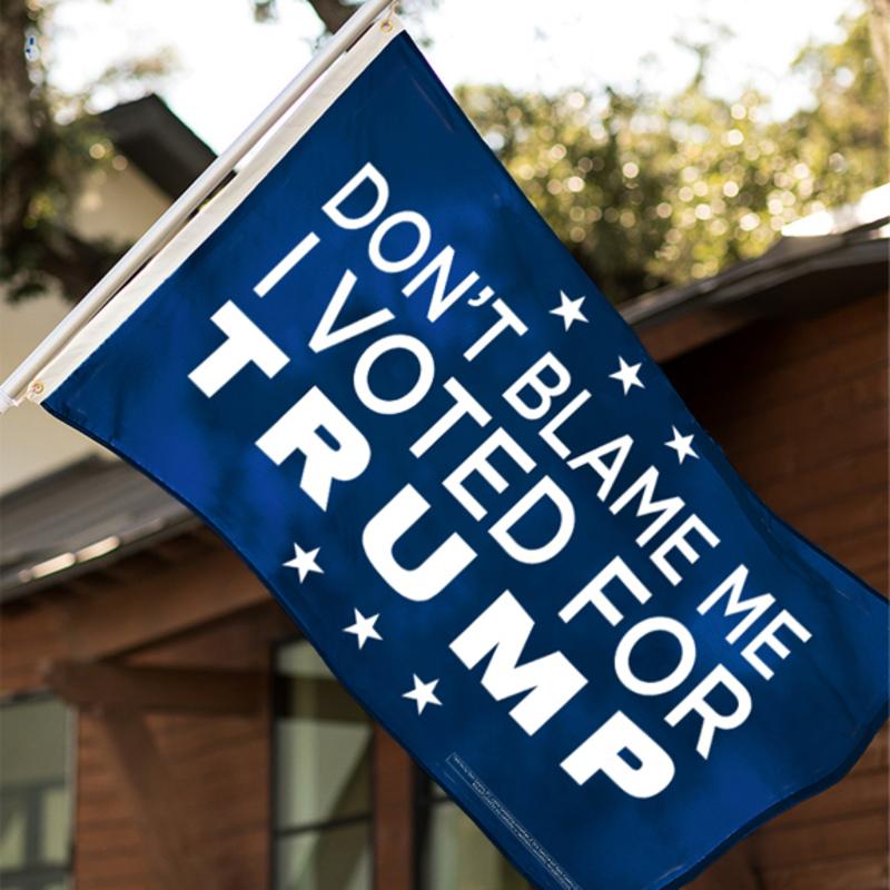 SA144_-_Don't_Blame_Me_I_Voted_For_Trump_Flag_-_Blue.jpg